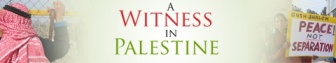 A Witness in Palestine
